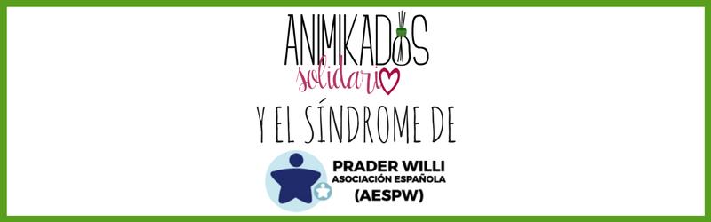 ANIMIKADOS Solidario y el Síndrome Prader Willi